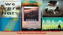 Read  Paddle Routes of Western Washington 50 Flatwater Trips for Canoe and Kayak Ebook Free