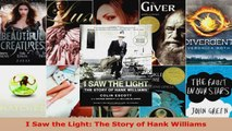 PDF Download  I Saw the Light The Story of Hank Williams Download Full Ebook