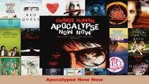 PDF Download  Apocalypse Now Now Read Full Ebook