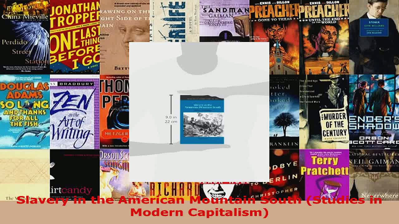 Download  Slavery in the American Mountain South Studies in Modern Capitalism PDF Free