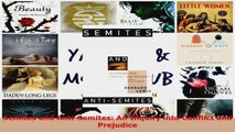 Download  Semites and AntiSemites An Inquiry into Conflict and Prejudice PDF Online
