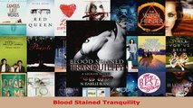 Read  Blood Stained Tranquility Ebook Free