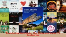 Read  Bouldering Essentials The Complete Guide To Bouldering PDF Online