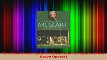 Download  The New Grove Guide to Mozart and His Operas New Grove Operas PDF Online