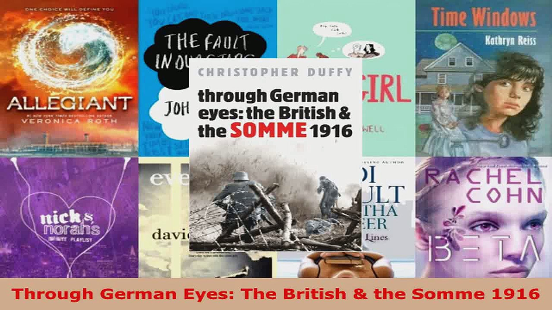Read  Through German Eyes The British  the Somme 1916 PDF Free