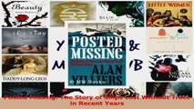 Read  Posted Missing The Story of Ships Lost Without Trace in Recent Years Ebook Free