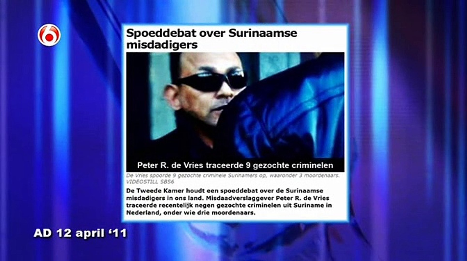 Peter R. de Vries Surinaamse Criminelen 2 ( Part1)