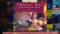 Healing Teas from Around the World Natural healing series