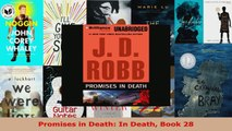 Read  Promises in Death In Death Book 28 Ebook Online
