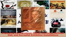 PDF Download  Displaying the Marvelous Marcel Duchamp Salvador Dalí and Surrealist Exhibition PDF Online