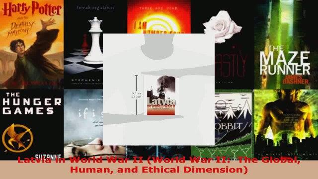 Read  Latvia in World War II World War II  The Global Human and Ethical Dimension EBooks Online