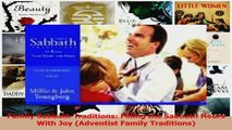 Download  Family Sabbath Traditions Filling the Sabbath Hours With Joy Adventist Family Ebook Online