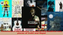PDF Download  Homeland of the Buddha A guide to the Buddhist holy places of India and Nepal Download Online