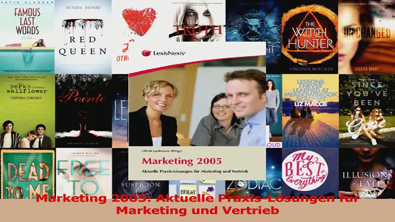 Lesen  Marketing 2005 Aktuelle PraxisLösungen für Marketing und Vertrieb Ebook Frei
