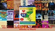Download  Kids Love I95 Your Family Travel Guide to I95 500 KidTested Fun Stops  Unique Spots Ebook Free