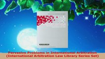 Read  Pervasive Problems in International Arbitration International Arbitration Law Library EBooks Online