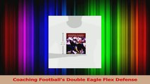 Coaching Footballs Double Eagle Flex Defense PDF