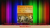 PDF Download  They Left Great Marks on Me African American Testimonies of Racial Violence from Download Online