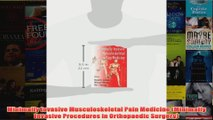 Minimally Invasive Musculoskeletal Pain Medicine Minimally Invasive Procedures in