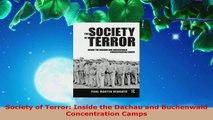 PDF Download  Society of Terror Inside the Dachau and Buchenwald Concentration Camps Download Full Ebook