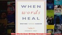 When Words Heal Writing Through Cancer