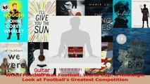 Read  When Football was Football World Cup A Nostalgic Look at Footballs Greatest Competition PDF Free