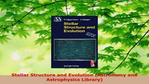 Download  Stellar Structure and Evolution Astronomy and Astrophysics Library PDF Free