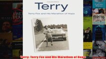 Terry Terry Fox and His Marathon of Hope