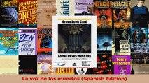PDF Download  La voz de los muertos Spanish Edition Download Full Ebook
