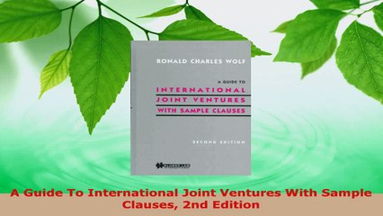 Read  A Guide To International Joint Ventures With Sample Clauses 2nd Edition Ebook Free
