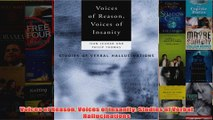 Voices of Reason Voices of Insanity Studies of Verbal Hallucinations