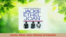 PDF Download  Jackie Ethel Joan Women of Camelot Download Online