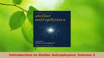 Read  Introduction to Stellar Astrophysics Volume 2 Ebook Free