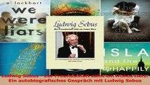 Lesen  Ludwig Sebus  Zur Freundschaft zählt ein frohes Herz Ein autobiografisches Gespräch mit Ebook Frei