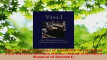 PDF Download  Vasa I The Archaeology of a Swedish Royal Ship of 1628 Statens Maritima Museer National Download Online