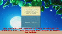 Read  The Pyramids and Temples of Gizeh BOUND WITH HAWASS ZAHI The Pyramids and Temples of EBooks Online