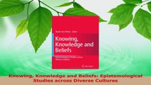 Read  Knowing Knowledge and Beliefs Epistemological Studies across Diverse Cultures PDF Free