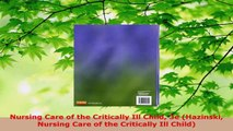 Read  Nursing Care of the Critically Ill Child 3e Hazinski Nursing Care of the Critically Ill Ebook Free