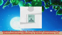 Read  Applied Bioelectricity From Electrical Stimulation to Electropathology Studies in Ebook Free
