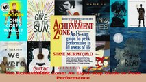 PDF Download  The Achievement Zone An Eightstep Guide to Peak Performance PDF Online