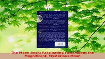 Read  The Moon Book Fascinating Facts About the Magnificent Mysterious Moon PDF Online