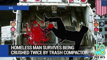 Homeless man survives being crushed twice in trash compactor in Fremont, California- TomoNews
