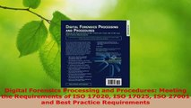 Read  Digital Forensics Processing and Procedures Meeting the Requirements of ISO 17020 ISO EBooks Online