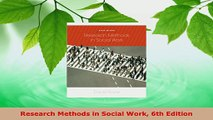 Read  Research Methods in Social Work 6th Edition Ebook Free