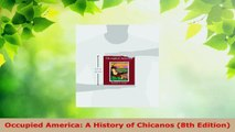 Read  Occupied America A History of Chicanos 8th Edition Ebook Free