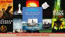 Read  Alone through the Roaring Forties The Sailors Classics 5 Sailors Classics Series Ebook Free