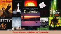 Download  Cross Country Skiing in Yosemite Ebook Free