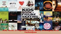 Read  Kids Book Of Figure Skating Skills Strategies And Techniques Ebook Online