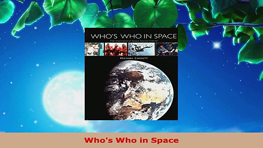 Read  Whos Who in Space EBooks Online