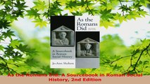 Read  As the Romans Did A Sourcebook in Roman Social History 2nd Edition Ebook Online